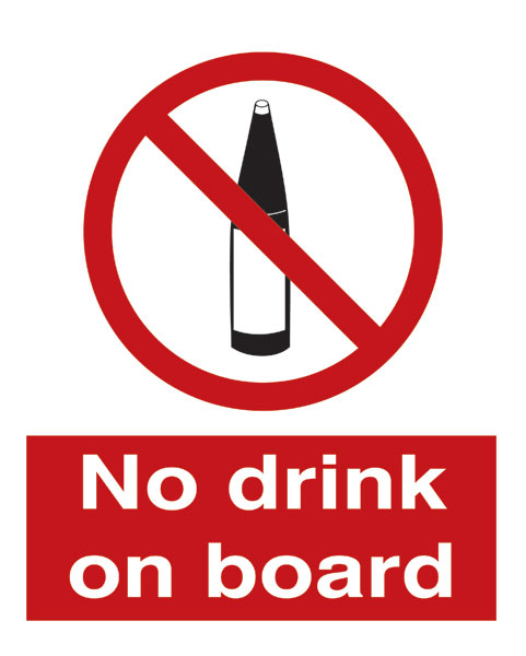 No Drink On Board
